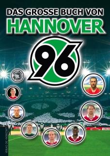 Das gro�e Buch von Hannover 96